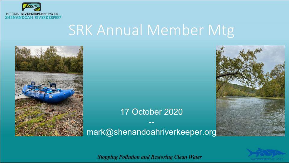 Shenandoah Riverkeeper 2020 Member Meeting Presentation