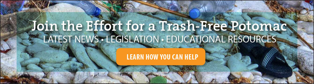 Join the Trash-Free Potomac Campaing